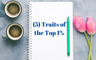 5 Traits of the Top 1%